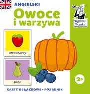 Angielski. Owoce i warzywa (karty obrazkowe + pora