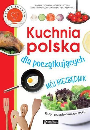 Kuchnia polska dla początkujących OUTLET