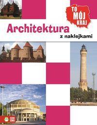TO MÓJ KRAJ Architektura z naklejkami NOWE
