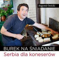 BUREK NA ŚNIADANIE SERBIA DLA KONESERÓW outlet