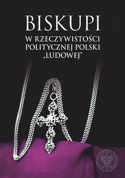 Biskupi w rzeczywistości politycznej Polski...