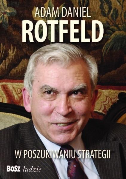 ADAM DANIEL ROTFELD W POSZUKIWANIU STRATEGII outle