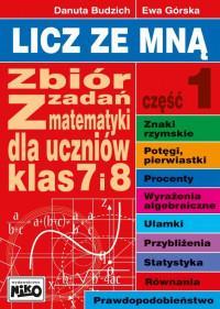 Licz ze mną. Zbiór zadań z mat. kl. 7 i 8 cz.1 out