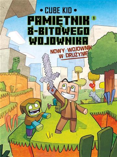 Minecraft. Pamiętnik nooba wojownika T.1