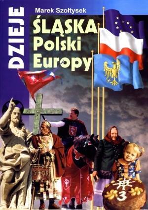 Dzieje Śląska, Polski i Europy OUTLET