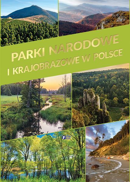 Parki narodowe i krajobrazowe w Polsce