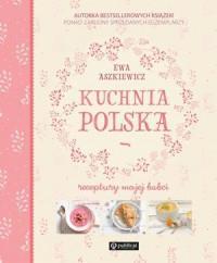 KUCHNIA POLSKA RECEPTURY MOJEJ BABCI outlet