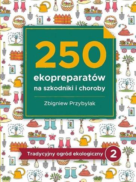 250 ekopreparatów na szkodniki i choroby