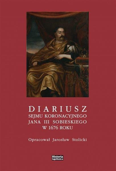 Diariusz sejmu koronacyjnego Jana III Sobieskiego