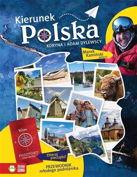 Kierunek Polska. Przewodnik młodego po NOWE