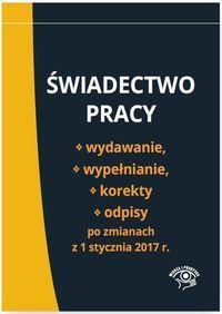 ŚWIADECTWO PRACY WYDAWANIE WYPEŁNIANIE KOR. outlet