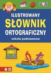 ILUSTROWANY SŁOWNIK ORTOGRAFICZNY SZK. POD. outlet