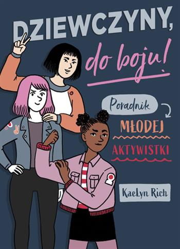 Dziewczyny do boju! Poradnik młodej aktywistki