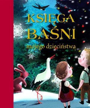 Księga baśni mojego dzieciństwa