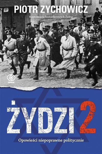 Żydzi 2. Opowieści niepoprawne politycznie cz.IV-301927