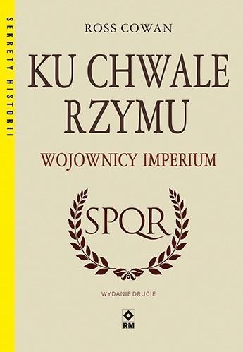 Ku chwale Rzymu Wojownicy Imperium w.2-319151
