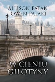W cieniu gilotyny (powieść historyczna) OUTLET-14943