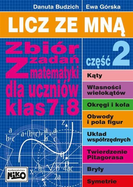 Licz ze mną. Zbiór zadań z mat. klas 7 i 8 cz. 2-31097