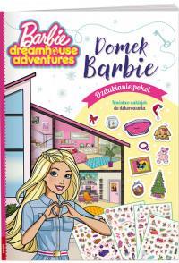 Barbie Dreamhouse Adventures. Domek Barbie