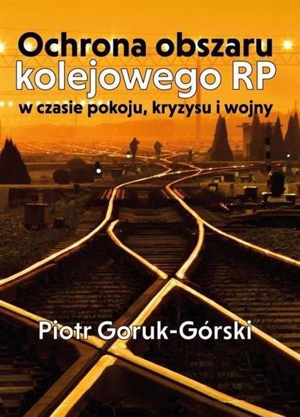 Ochrona obszaru kolejowego RP w czasie pokoju...