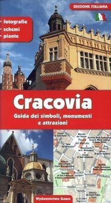 Kraków. Przewodnik po symbolach, zabytkach i atrak