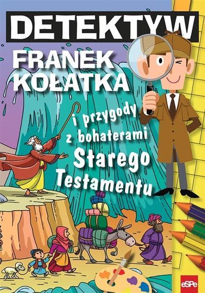 Detektyw Franek Kołatka i przygody z bohaterami ST