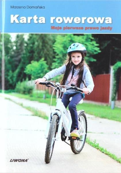 Karta rowerowa. Moje pierwsze prawo jazdy