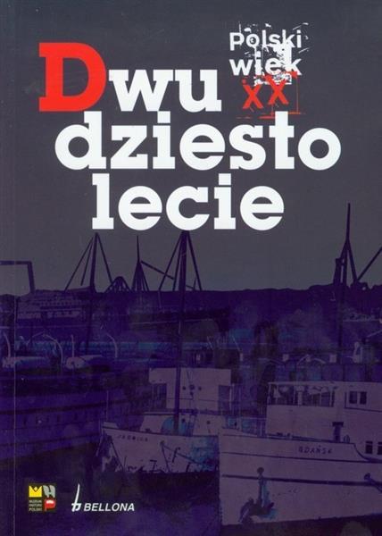POLSKI WIEK XX DWUDZIESTOLECIE