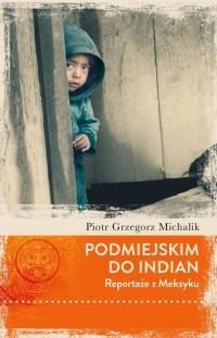 PODMIEJSKIM DO INDIAN Reportarze z Meksyku outlet