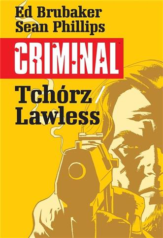 Criminal T.1 Tchórz/Lawless