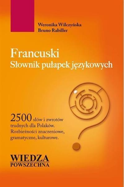 Francuski. Słownik pułapek językowych