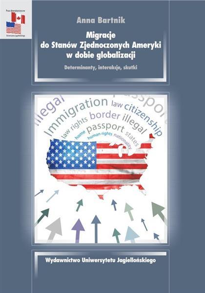 Migracje do USA w dobie globalizacji