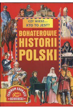 Bohaterowie historii Polski Outlet