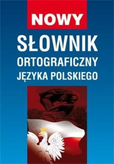 Nowy słownik ortograficzny języka polskiego