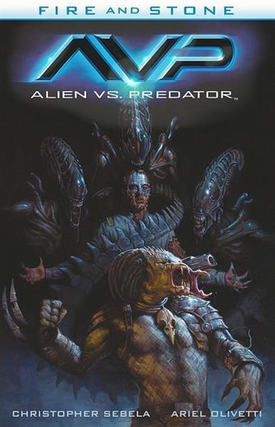 Fire and Stone T.3 Alien vs. Predator