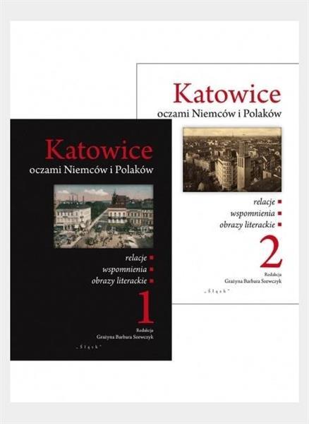 Katowice oczami Niemców i Polaków T.1-2