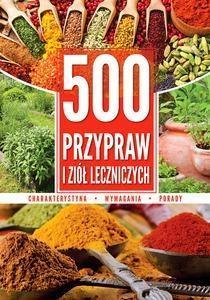 500 przypraw i ziół leczniczych