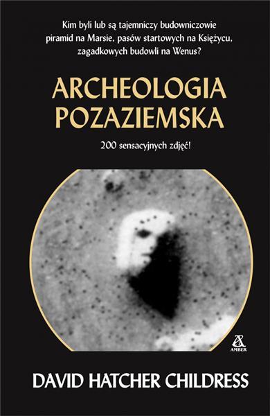 ARCHEOLOGIA POZAZIEMSKA WYD. 3 outlet