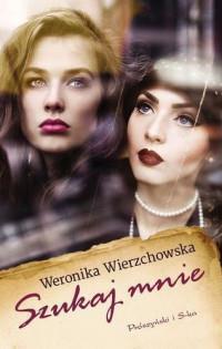 Szukaj mnie W.Wierzchowska br Prószyński