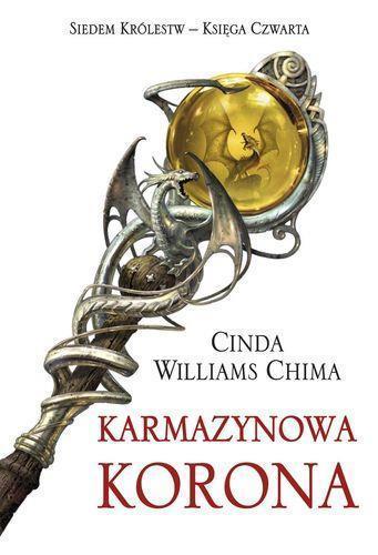 Trylogia siedmiu królestw T4 - Karmazynowa korona