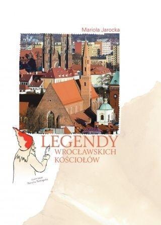 Legendy wrocławskich kościołów