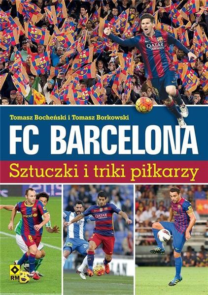 FC Barcelona. Sztuczki i triki piłkarzy w.2