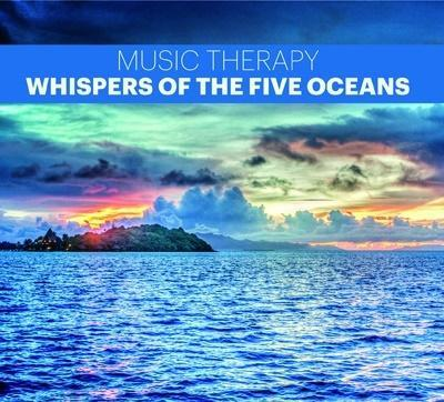 Music Therapy - Whispers of the Five Oceans CD