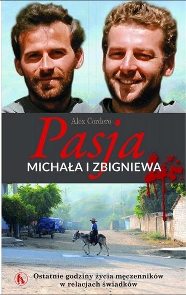 Pasja Michała i Zbigniewa