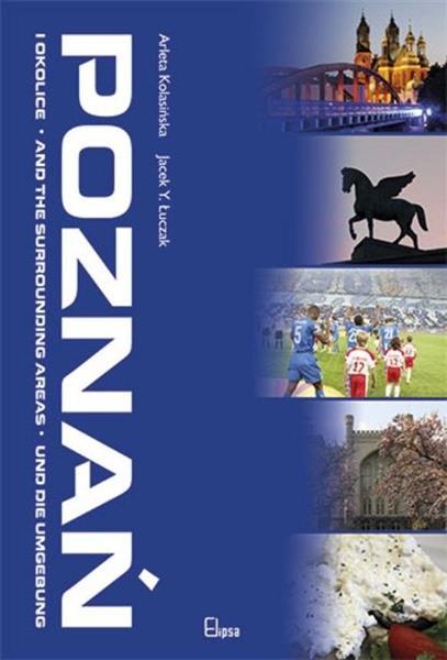Poznań i okolice. Album pol - ang - niem