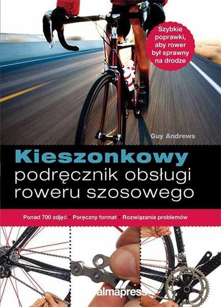 Kieszonkowy podręcznik obsługi roweru szosowego