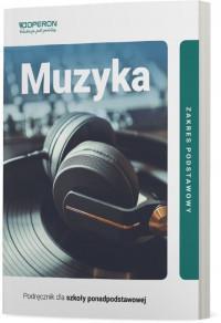 Muzyka. Podręcznik dla klasy 1 szkoły ponadpodstaw