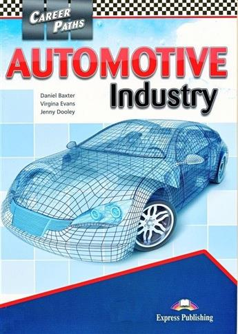 Career Paths: Automotive Industry SB EXPRESS PUBL.
