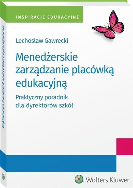 Menedżerskie zarządzanie placówką edukacyjną..