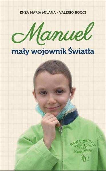 Manuel. Mały wojownik Światła